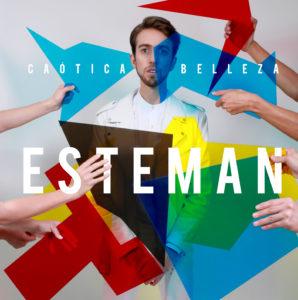 ESTEMAN - CAOTICA BELLEZA