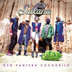 sultana - oso pantera cocodrilo